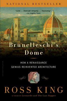 Brunelleschi's Dome - Ross King