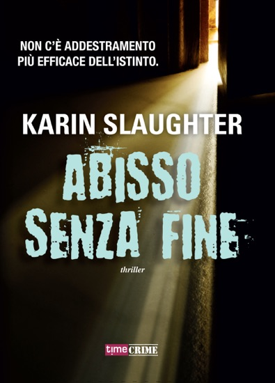 Abisso senza fine by Karin Slaughter pdf download