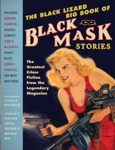 The Black Lizard Big Book of Black Mask Stories - Otto Penzler & Keith Alan Deutsch pdf download