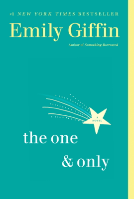The One & Only - Emily Giffin pdf download
