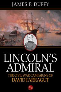 Lincoln's Admiral: The Civil War Campaigns of David Farragut - James P. Duffy pdf download