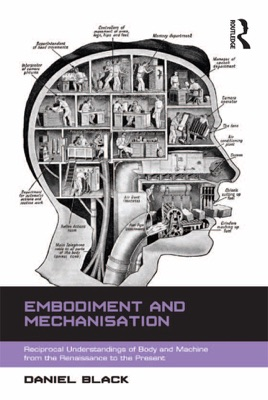 Embodiment and Mechanisation - Daniel Black pdf download