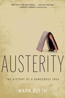 Austerity - Mark Blyth