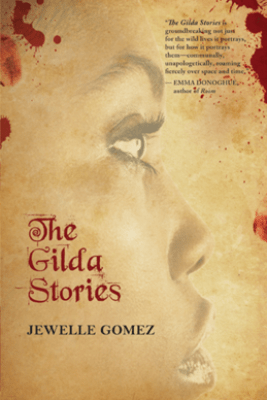 The Gilda Stories - Jewelle Gomez