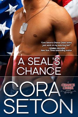 A SEAL's Chance - Cora Seton