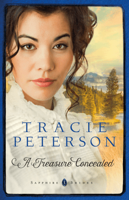 A Treasure Concealed (Sapphire Brides Book #1) - Tracie Peterson pdf download