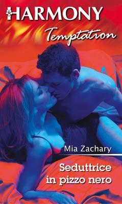 Seduttrice in pizzo nero - Mia Zachary pdf download