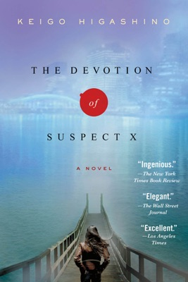 The Devotion of Suspect X - Keigo Higashino & Alexander O. Smith pdf download