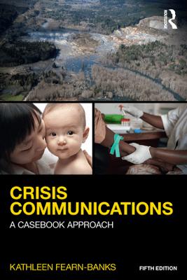 Crisis Communications - Kathleen Fearn-Banks