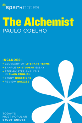 The Alchemist (SparkNotes Literature Guide) - SparkNotes