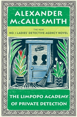 The Limpopo Academy of Private Detection - Alexander McCall Smith pdf download