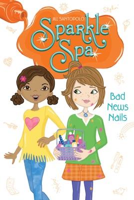 Bad News Nails - Jill Santopolo pdf download
