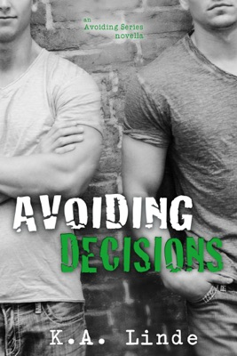 Avoiding Decisions - K.A. Linde pdf download