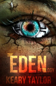 The Eden Trilogy: Omnibus Edition - Keary Taylor pdf download