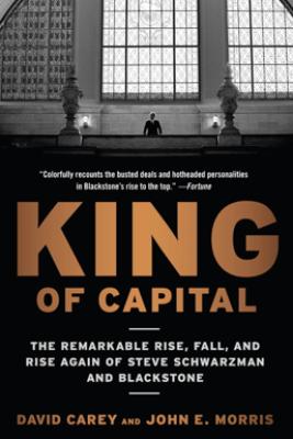 King of Capital - David Carey & John E. Morris