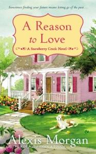 A Reason to Love - Alexis Morgan pdf download