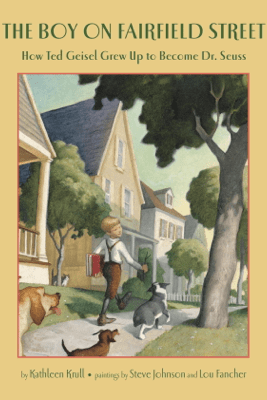 The Boy on Fairfield Street - Kathleen Krull, Steve Johnson & Lou Fancher
