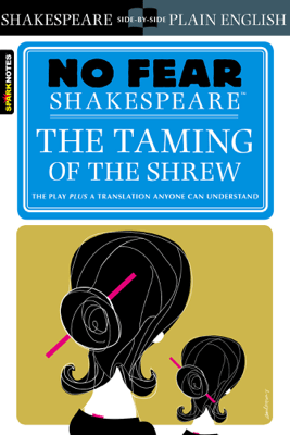 The Taming of the Shrew (No Fear Shakespeare) - SparkNotes