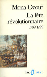 La fête révolutionnaire (1789-1799) - Mona Ozouf pdf download