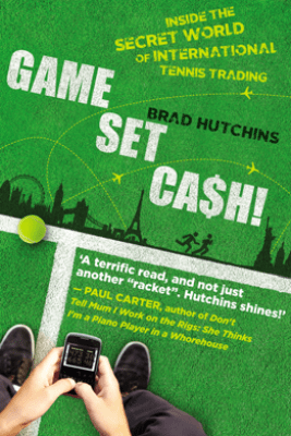 Game, Set, Cash! - Brad Hutchins