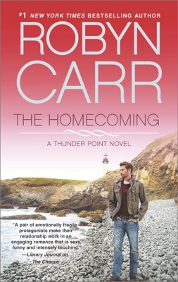 The Homecoming - Robyn Carr pdf download
