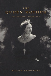 The Queen Mother - William Shawcross pdf download