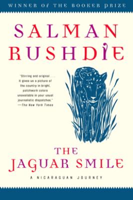 The Jaguar Smile - Salman Rushdie
