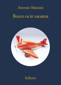 Rocco va in vacanza - Antonio Manzini pdf download