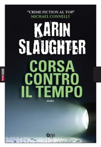 Corsa contro il tempo - Karin Slaughter pdf download