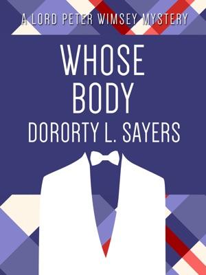 Whose Body - Dorothy L. Sayers pdf download