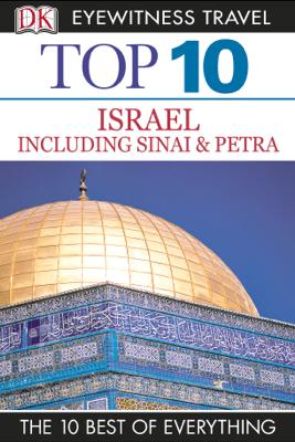 DK Eyewitness Top 10 Israel, Sinai, and Petra - DK Eyewitness