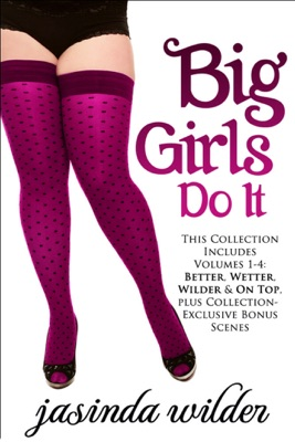 Big Girls Do It Boxed Set - Jasinda Wilder pdf download