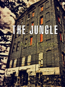 The Jungle: Audio Edition - Upton Sinclair pdf download