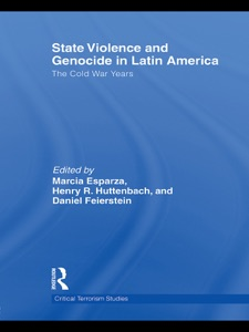 State Violence and Genocide in Latin America - Marcia Esparza, Henry R. Huttenbach & Daniel Feierstein pdf download