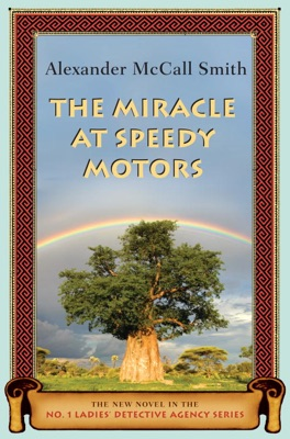 The Miracle at Speedy Motors - Alexander McCall Smith pdf download