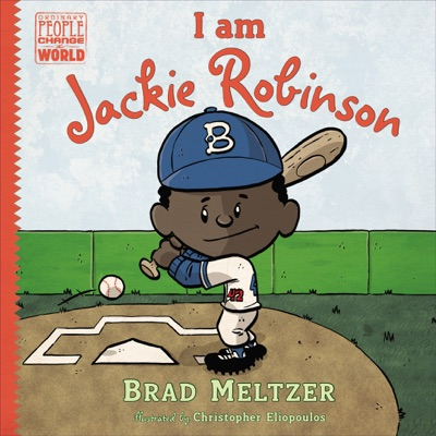 I am Jackie Robinson - Brad Meltzer & Christopher Eliopoulos pdf download