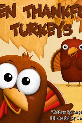 Ten Thankful Turkeys - Angela Muse