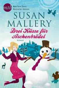 Drei Küsse für Aschenbrödel - Susan Mallery pdf download