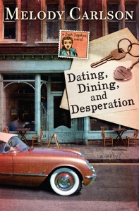 Dating, Dining, and Desperation - Melody Carlson pdf download
