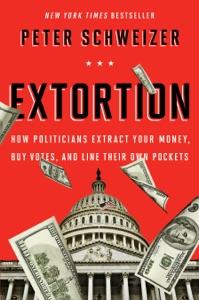 Extortion - Peter Schweizer pdf download