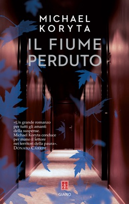 Il fiume perduto - Michael Koryta pdf download