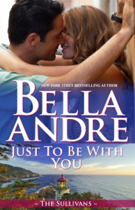Just to Be with You - Bella Andre pdf download