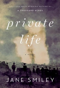Private Life - Jane Smiley pdf download