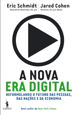 A nova era digital - Eric Schmidt & Jared Cohen pdf download