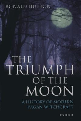The Triumph of the Moon - Ronald Hutton