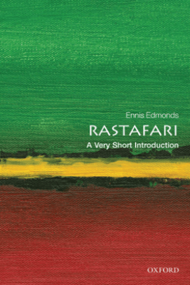 Rastafari: A Very Short Introduction - Ennis B. Edmonds