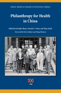 Philanthropy for Health in China - Jennifer Ryan, Lincoln C. Chen & Tony Saich pdf download