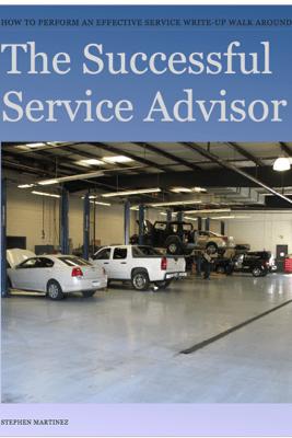 The Successful Service Advisor - Stephen Martinez