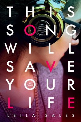 This Song Will Save Your Life - Leila Sales pdf download