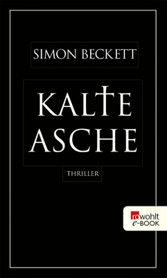Kalte Asche - Simon Beckett pdf download